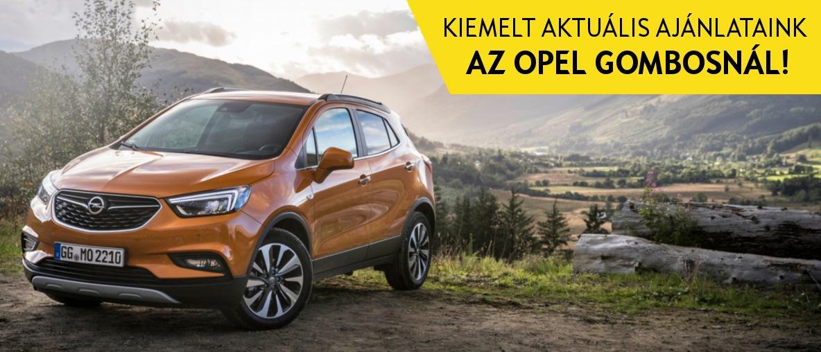Új Opel ajánlatokkal és kedvezményekkel várjuk az Opel Gombosnál!