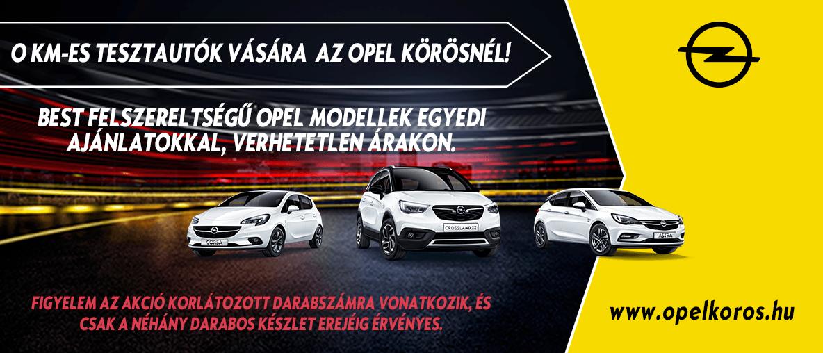 0 km-es Tesztautók vására az Opel Körösnél